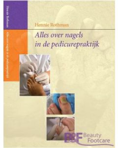Boek Alles over nagels in de pedicurepraktijk